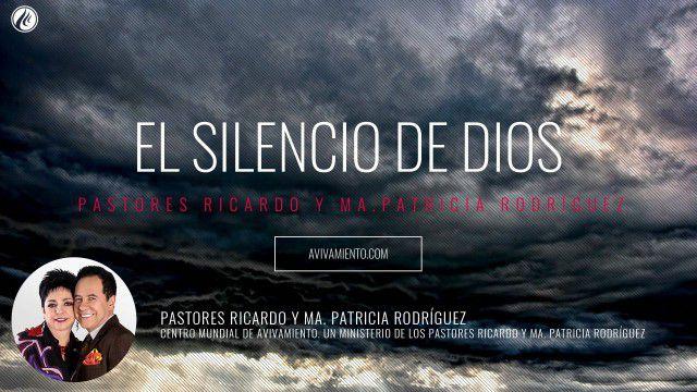El silencio de Dios (prédica) – Pastor Ricardo Rodríguez