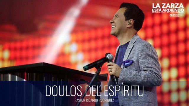Doulos del Espíritu (prédica) – Pastor Ricardo Rodríguez
