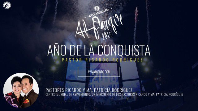 Año de la conquista – Pastor Ricardo Rodríguez