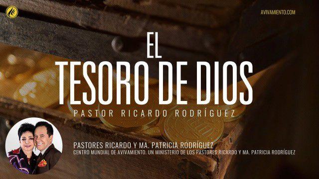 El tesoro de Dios (prédica) – Pastor Ricardo Rodríguez
