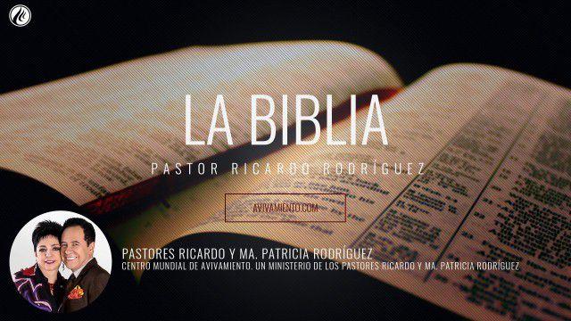 La Biblia – Pastor Ricardo Rodríguez
