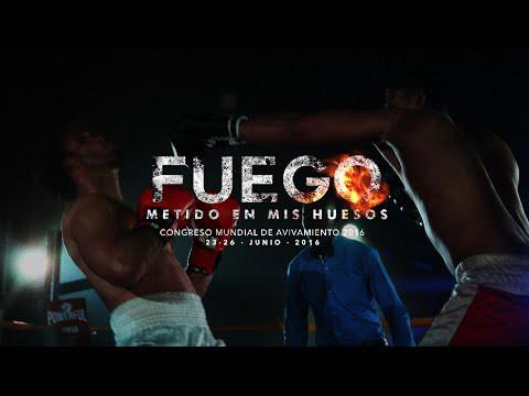 Fuego Metido en mis Huesos- CONGRESO MUNDIAL DE AVIVAMIENTO 2016