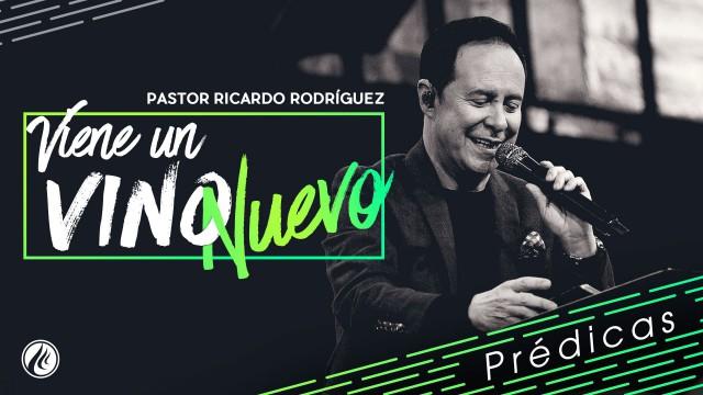 Viene un vino nuevo – Pastor Ricardo Rodríguez