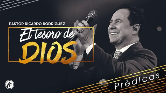 El tesoro de Dios – Pastor Ricardo Rodríguez