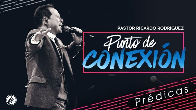 Punto de conexión – Pastor Ricardo Rodríguez