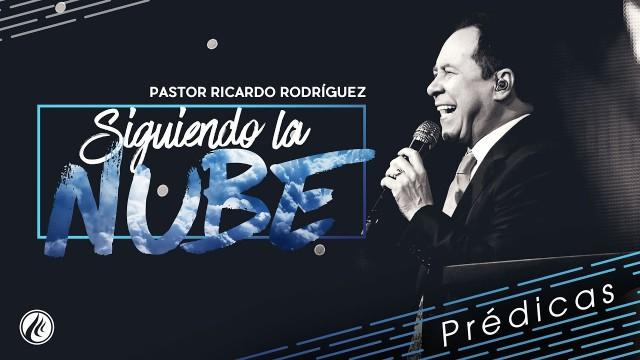 Siguiendo la nube – Pastor Ricardo Rodríguez
