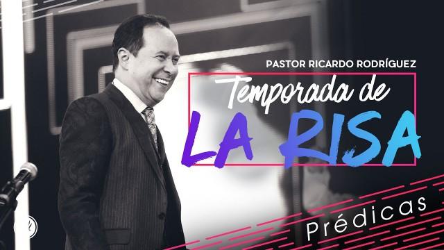 Temporada de la risa – Pastor Ricardo Rodríguez
