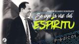Se oye la voz del Espíritu – Pastor Ricardo Rodríguez