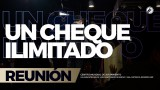Un cheque ilimitado 19 Feb 2017 – CENTRO MUNDIAL DE AVIVAMIENTO