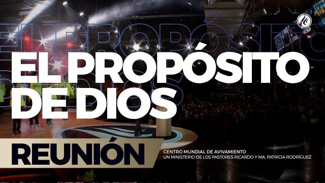 El propósito de Dios 03 Mar 2017 – CENTRO MUNDIAL DE AVIVAMIENTO