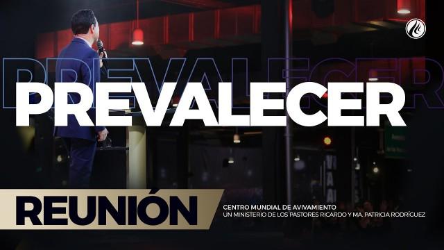 Prevalecer 24 Mar 2017 – CENTRO MUNDIAL DE AVIVAMIENTO