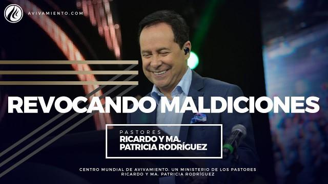 #34 Pastor Ricardo Rodríguez – Revocando maldiciones