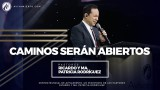#35 Caminos serán abiertos – Pastor Ricardo Rodríguez