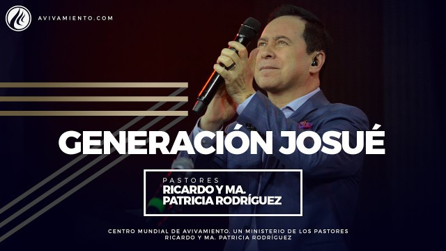 #36 Generación Josué – Pastor Ricardo Rodríguez