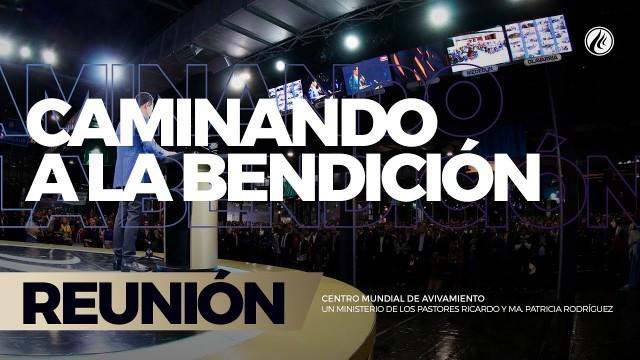 Caminando a la bendición 16 Jun 2017 – CENTRO MUNDIAL DE AVIVAMIENTO