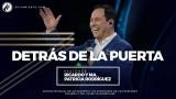 #38 Detrás de la puerta – Pastor Ricardo Rodríguez
