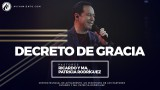 #40 Decreto de gracia – Pastor Ricardo Rodríguez
