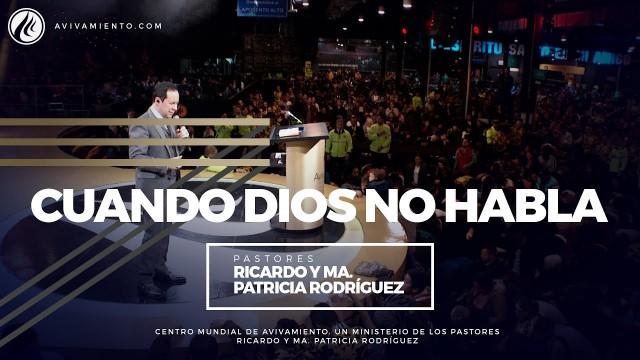 #43 Cuando Dios no habla – Pastor Ricardo Rodríguez