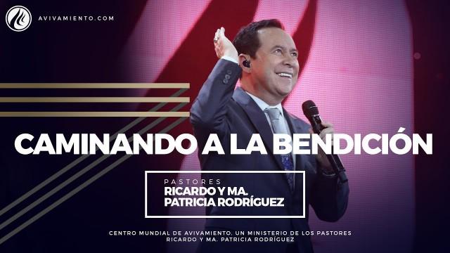 #41 Caminando a la bendición – Pastor Ricardo Rodríguez