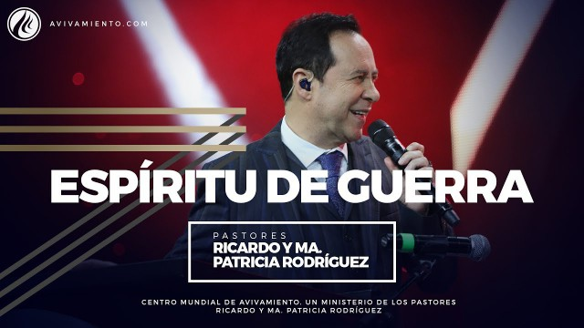 #47 Espíritu de guerra – Pastor Ricardo Rodríguez
