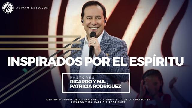 #48 Inspirados por el Espíritu – Pastor Ricardo Rodríguez