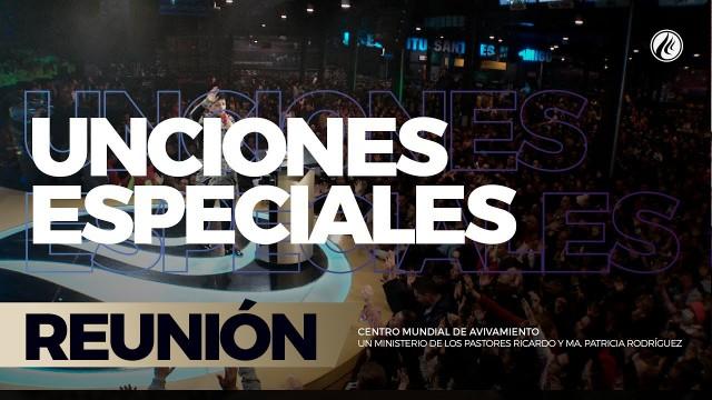 Unciones especiales 14 Jul 2017 – CENTRO MUNDIAL DE AVIVAMIENTO