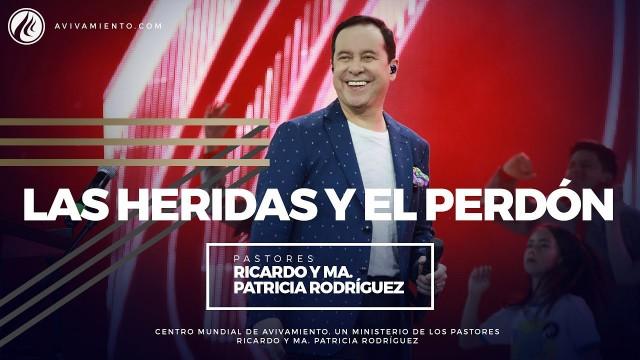 #62 Las heridas y el perdón – Pastor Ricardo Rodríguez