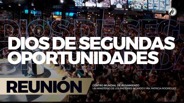 Dios de segundas oportunidades 01 Sep 2017 – CENTRO MUNDIAL DE AVIVAMIENTO