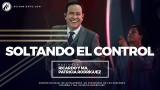 #61 Permite que el Espíritu Santo guíe tu vida | Soltando el control – Pastor Ricardo Rodriguez