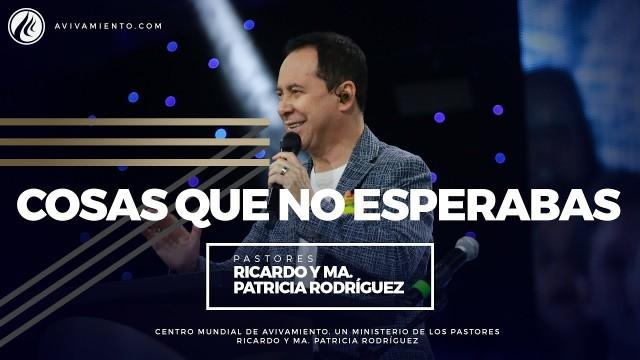 #68 Cosas que no esperabas – Pastor Ricardo Rodríguez