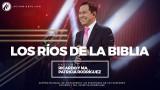 #65 Los Ríos de la Biblia – Pastor Ricardo Rodríguez