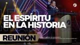 El Espíritu en la historia 27 Oct 2017 – CENTRO MUNDIAL DE AVIVAMIENTO