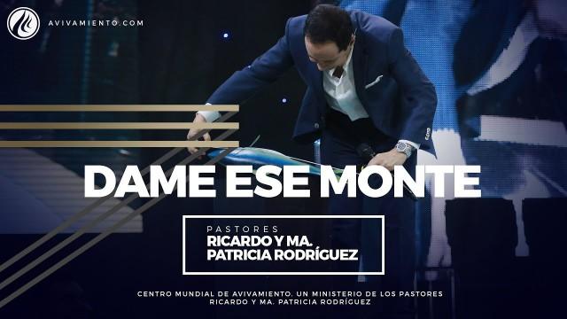 #74 Dame ese monte – Pastor Ricardo Rodríguez