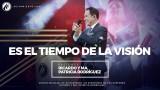 #63 Es el tiempo de la visión  – Pastor Ricardo Rodríguez