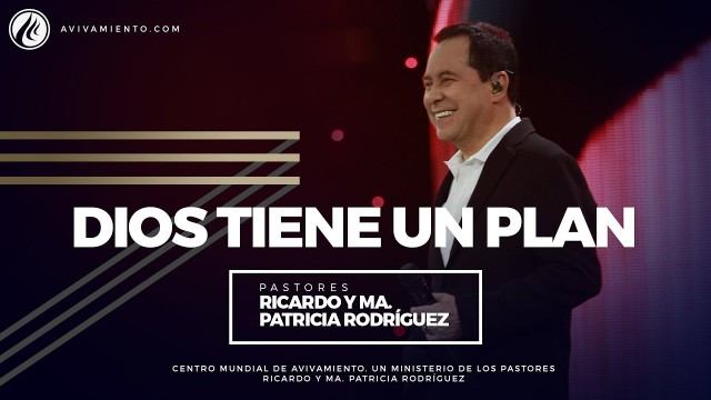 #77 Dios tiene un plan – Pastor Ricardo Rodríguez
