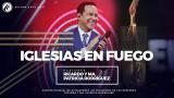 #72 Iglesias en fuego | Aniversario 27 Avivamiento – Pastor Ricardo Rodríguez