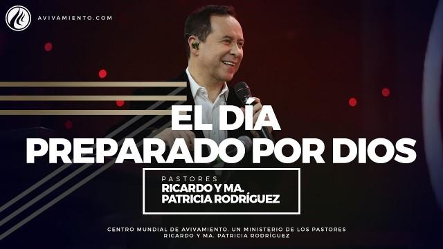 #83 El día preparado por Dios – Pastor Ricardo Rodríguez