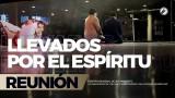 Llevados por el Espíritu 1 Dic 2017 – CENTRO MUNDIAL DE AVIVAMIENTO