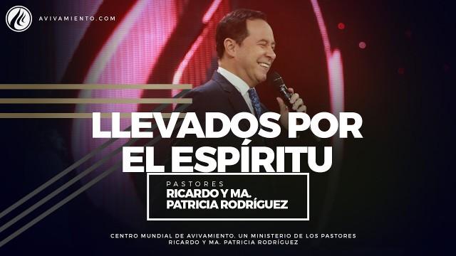 #80 Llevados por el Espíritu – Pastor Ricardo Rodríguez