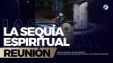 La Sequía espiritual 22 Dic 2017 – CENTRO MUNDIAL DE AVIVAMIENTO