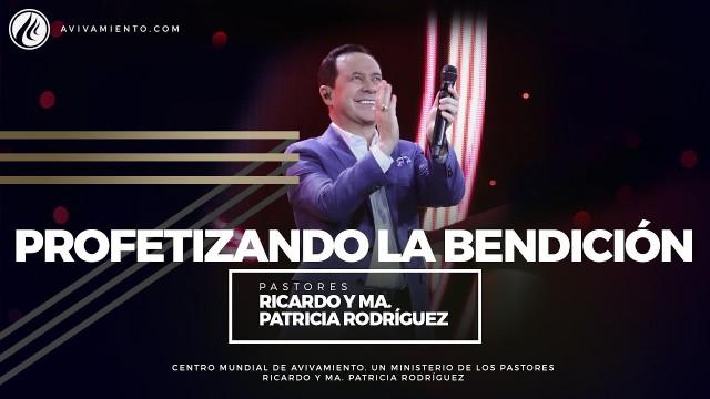 #89 Profetizando la bendición – Pastor Ricardo Rodríguez