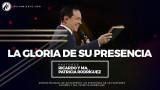 #88 La gloria de Su presencia – Pastor Ricardo Rodríguez