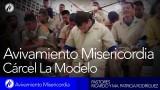 Avivamiento Misericordia | Cárcel La Modelo