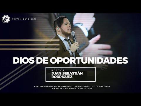 #87 Dios de oportunidades – Pastor Juan Sebastián Rodríguez