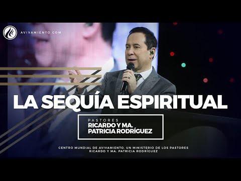 #85 La sequía espiritual – Pastor Ricardo Rodríguez