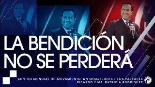 #93 La bendición no se perderá – Pastor Ricardo Rodríguez