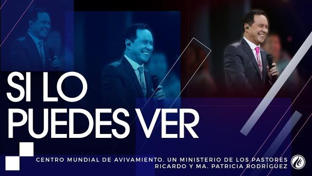 #95 Si lo puedes ver | Cómo habla Dios – Pastor Ricardo Rodríguez