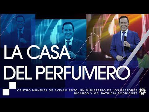 #103 La casa del Perfumero – Pastor Ricardo Rodríguez