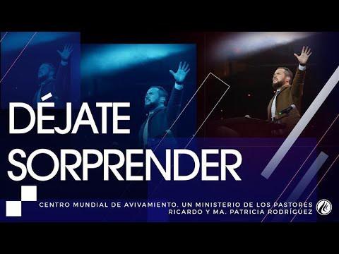 #105 Déjate sorprender – Pastor Juan Sebastián Rodríguez