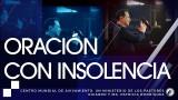 #110 Oración con insolencia – Pastor Ricardo Rodríguez